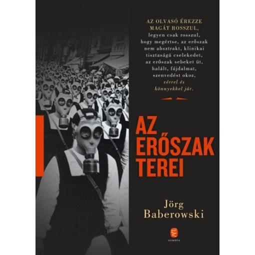 Jörg Baberowski - Az erőszak terei (új példány)