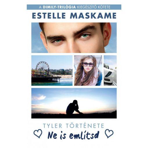 Estelle Maskame - Ne is említsd (új példány)