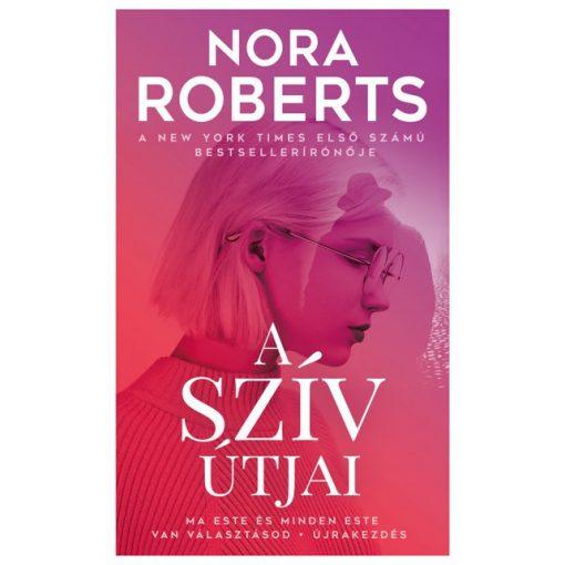Nora Roberts - A szív útjai (új példány)