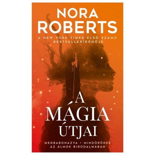 Nora Roberts-A mágia útjai (új példány)