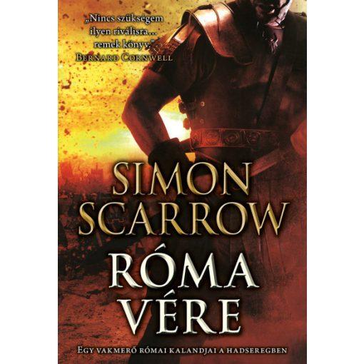 Simon Scarrow - Róma vére (új példány)