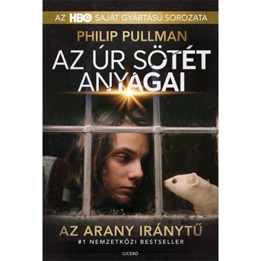 Philip Pullman - Az arany iránytű - Az úr sötét anyagai 1. - filmes (új pédány)