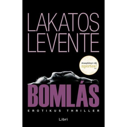 Lakatos Levente - Bomlás (új példány)