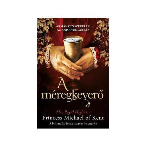 Princess Michael of Kent-A méregkeverő (új példány)