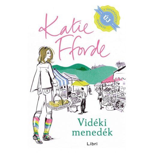 Katie Fforde - Vidéki menedék (új példány)