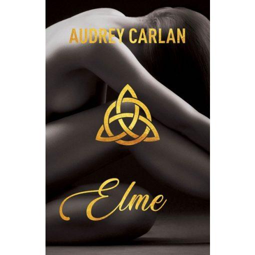 Audrey Carlan - Elme (új példány)