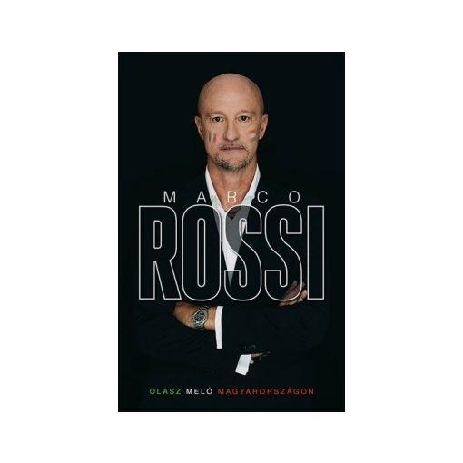 Marco Rossi - Olasz meló Magyarorzágon (új példány)