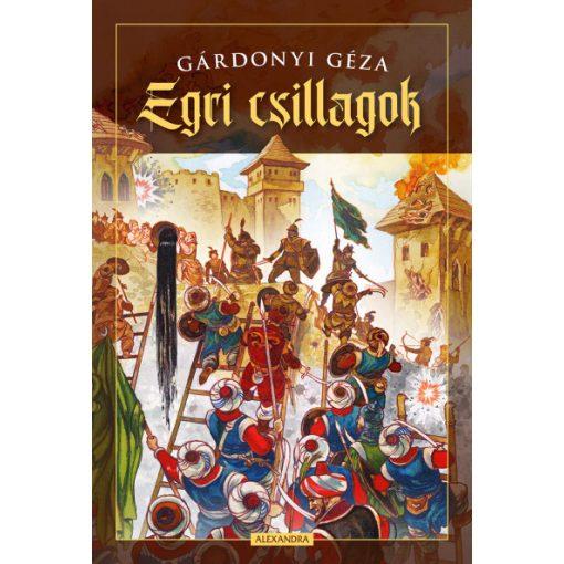 Gárdonyi Géza - Egri csillagok (új példány)
