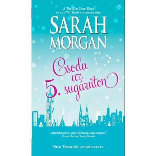 Sarah Morgan - Csoda az 5. sugárúton (új példány)