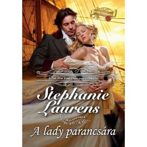 Stephanie Laurens - A lady parancsára (új példány)