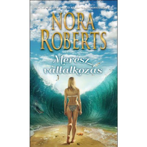 Nora Roberts - Merész vállalkozás (új példány)