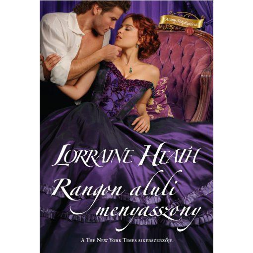 Lorraine Heath - Rangon aluli menyasszony (új példány)