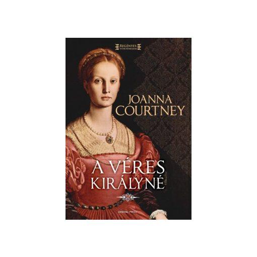 Joanna Courtney-A véres királyné (új példány)