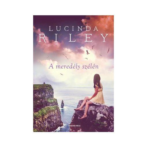 Lucinda Riley-A meredély szélén (új példány)