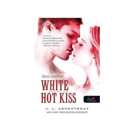 Jennifer L. Armentrout-Perzselő csók (új példány)