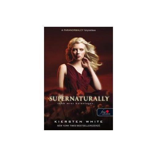 Kiersten White-Supernaturally - Több mint különleges  (új példány)