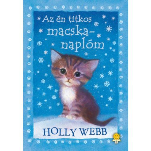 Holly Webb - Az én titkos macskanaplóm (új példány)
