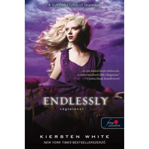 Kiersten White - Endlessly - Végtelenül - Természetfölötti 3. (új példány)