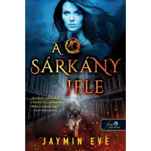Jaymin Eve - A sárkány jele (új példány)