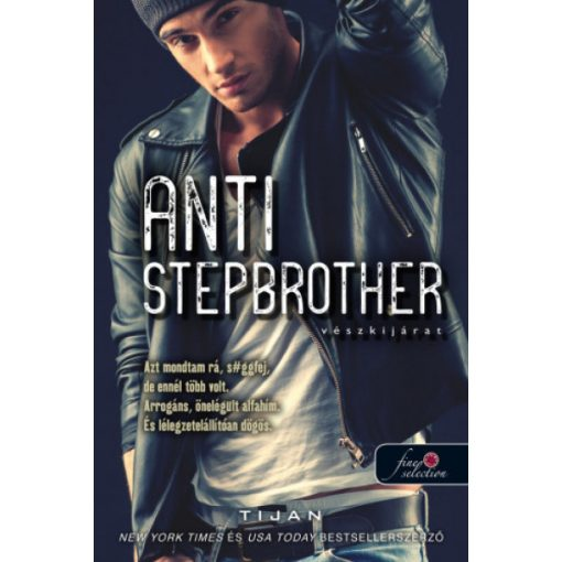 Tijan - Anti-Stepbrother - Vészkijárat (új példány)