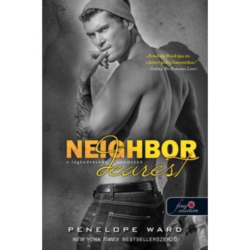 Penelope Ward - Neighbor Dearest - A legkedvesebb szomszéd (új példány)