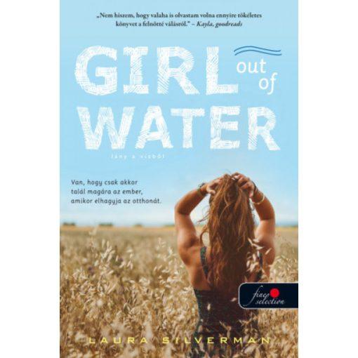 Laura Silverman - Girl out of Water - Lány a vízből (új példány)