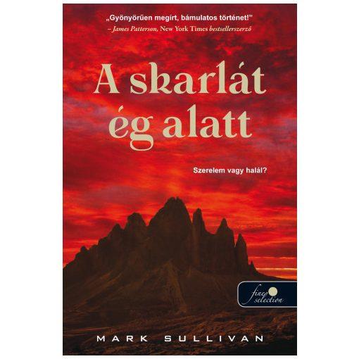 Mark Sullivan - A skarlát ég alatt (új példány)