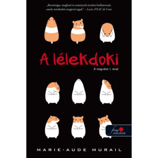 Marie-Aude Murail - A lélekdoki - A megváltó 1. évad (új példány)
