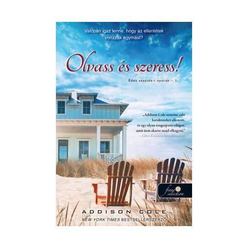 Addison Cole - Olvass és szeress! - Édes seaside-i nyarak 1. (új példány)