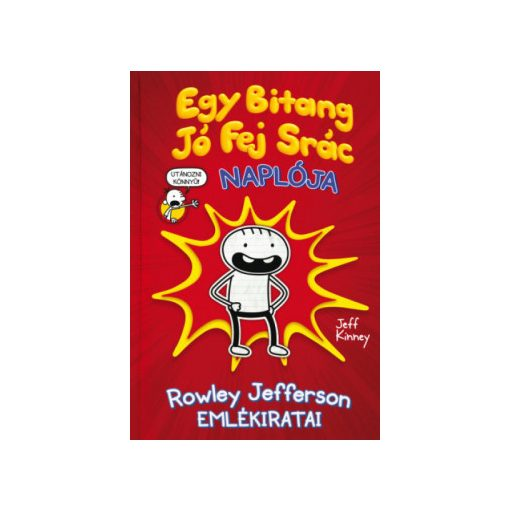 Jeff Kinney-Egy Bitang Jó Fej Srác Naplója 1. (új pédány)