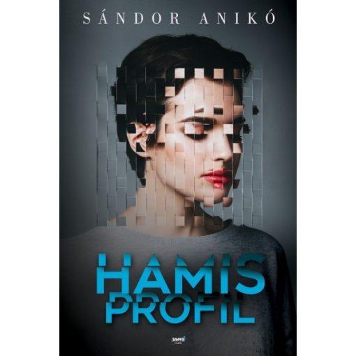 Sándor Anikó - Hamis profil (új példány)