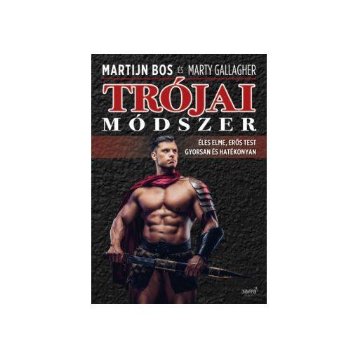 Martijn Bos-Marty Gallagher-Trójai módszer (új példány)