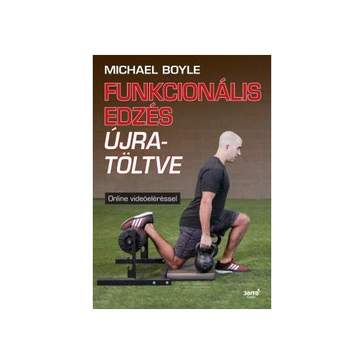 Michael Boyle-Funkcionális edzés újratöltve (új példány)