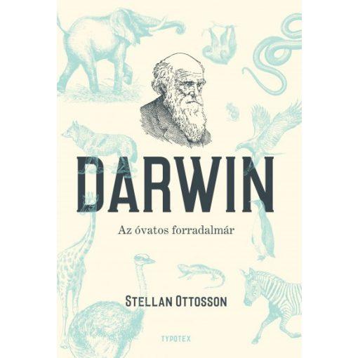 Stellan Ottosson - Darwin - Az óvatos forradalmár (új példány)