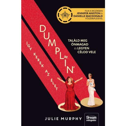Julie Murphy - Dumplin' - Így kerek az élet / Filmes (új példány)