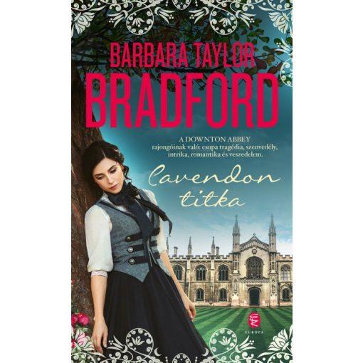 Barbara Taylor Bradford - Cavendon titka (új példány)