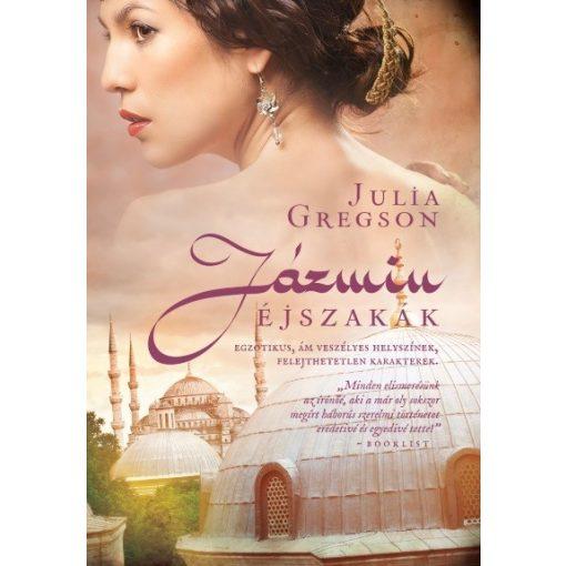 Julia Gregson - Jázmin éjszakák (új példány)