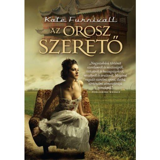 Kate Furnivall - Az orosz szerető (2. kidás) (új példány)