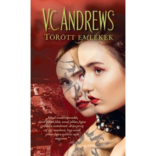 V. C. Andrews - Törött emlékek - A tükörikrek 3. (új példány)