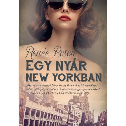 Renée Rosen - Egy nyár New Yorkban (új példány)