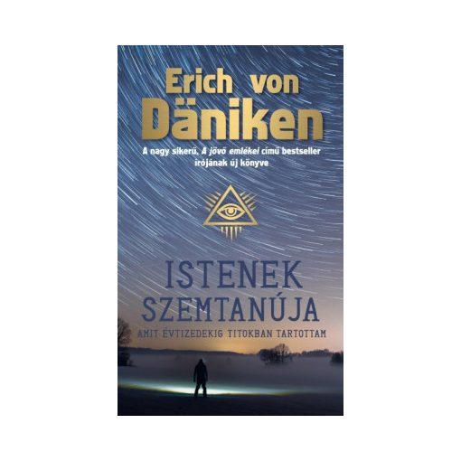 Erich von Daniken-Istenek szemtanúja (új példány)