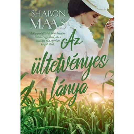 Sharon Maas - Az ültetvényes lánya (új példány)