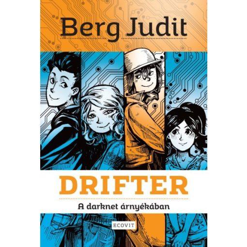 Berg Judit - Drifter - A darknet árnyékában (új példány)