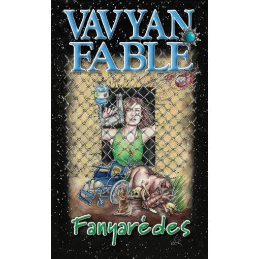Vavyan Fable - Fanyarédes (új példány)